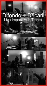 179. Difondo & Sergio Decarli - Sampler and Zither - Live Impact Hub Trento